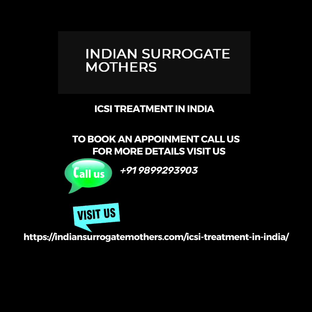 ICSI treatment in India - Indian Surrogate Mothers
